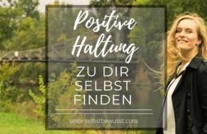 Positive Haltung